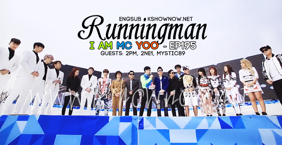 2PM, 2NE1, MYSTIC89, RUNNING MAN