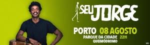 Passatempo Seu Jorge no Porto