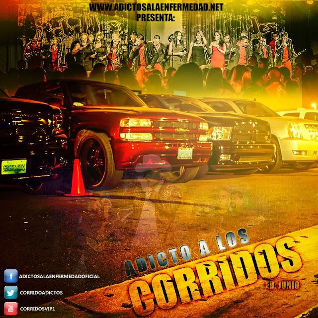 Los Mejores Corridos De Junio – Adicto A Los Corridos Edicion Junio 2013 – Descargar CD Album