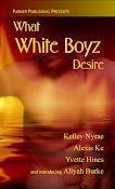 What White Boyz Desire