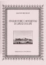 Itinerari storici e monumentale di Capri e Anacapri, by Salvatore Borà