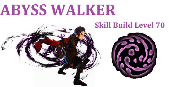 Abyss Walker Skill Build