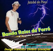 Banda Raios do Forró Junho 2013