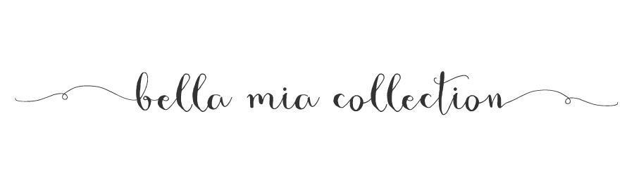Bella Mia Blog