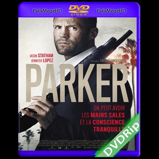 PARKER (2013) DVDRip Español Latino