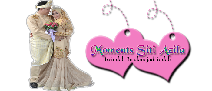 Moments Siti Azila ♥
