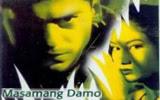 Masamang Damo - Pinoy Movie Online