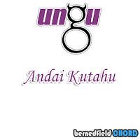 Lirik dan Chord(Kunci Gitar) Ungu ~ Andai Ku Tahu