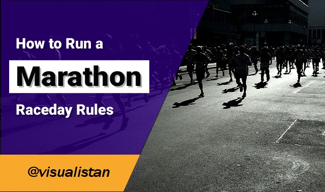 How to Run a Marathon: Raceday Rules