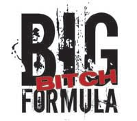 Sponsored by Big Bitch Formula