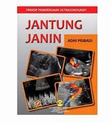 Buku Prinsip Pemeriksaan Ultrasonografi Jantung Janin
