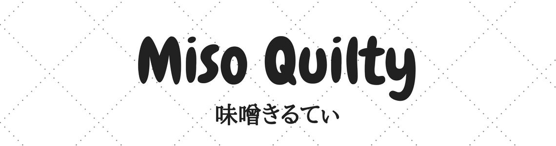 Miso Quilty