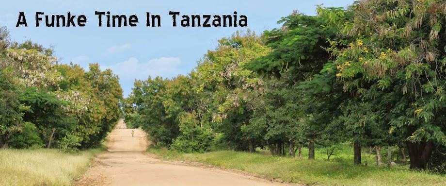 A Funke Time in Tanzania