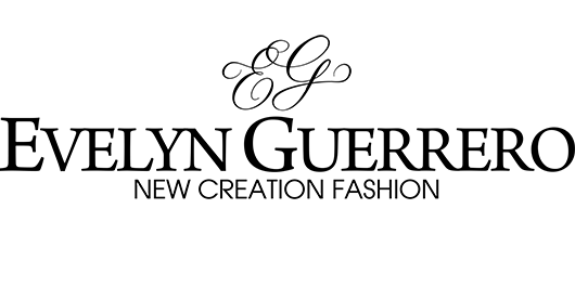 EVELYN GUERRERO | New Creation Fashion