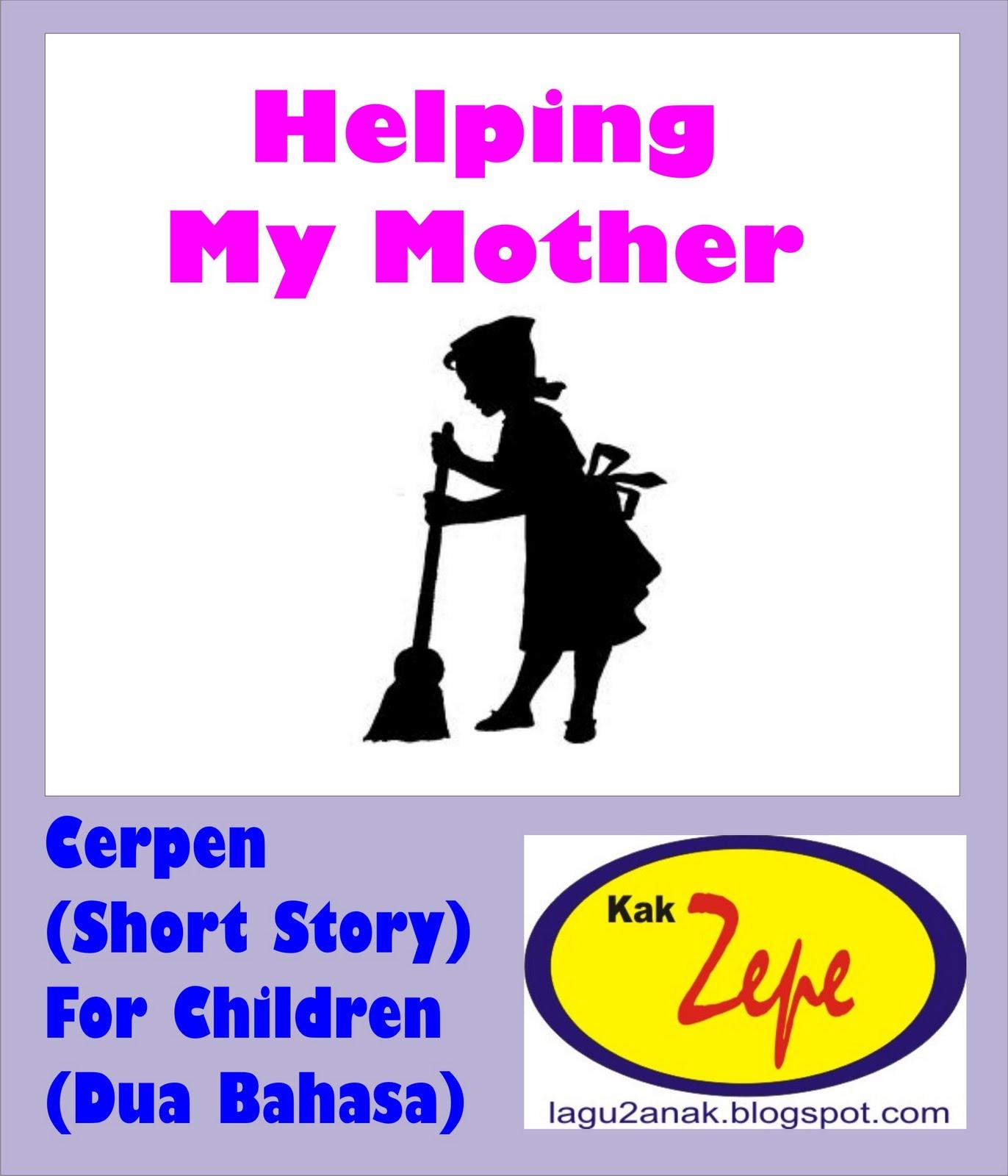 Membantu Ibu Dongeng Anak Cerpen Cerita Pendek Kumpulan