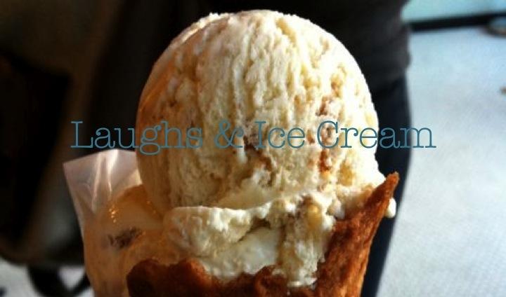 Laughs & Ice Cream