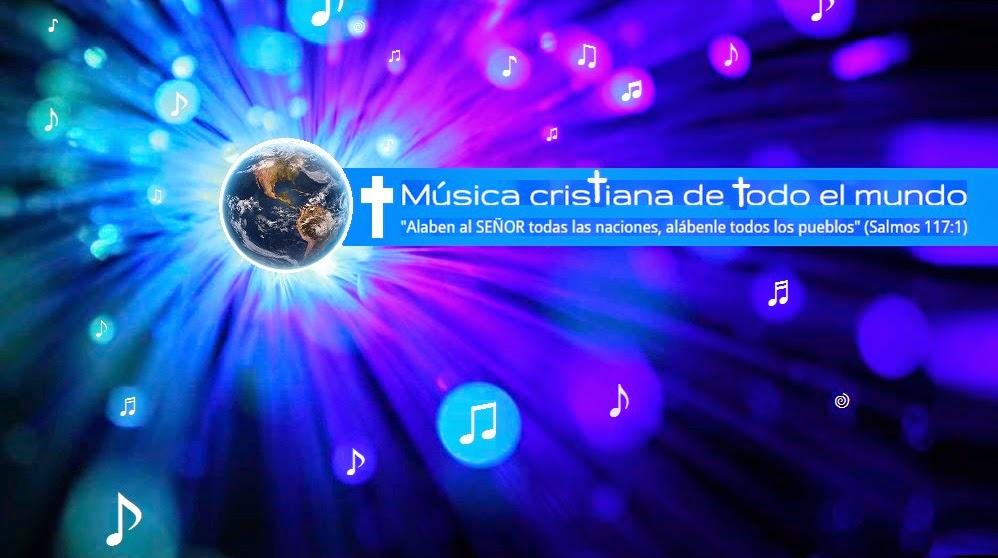 Música cristiana de todo el mundo