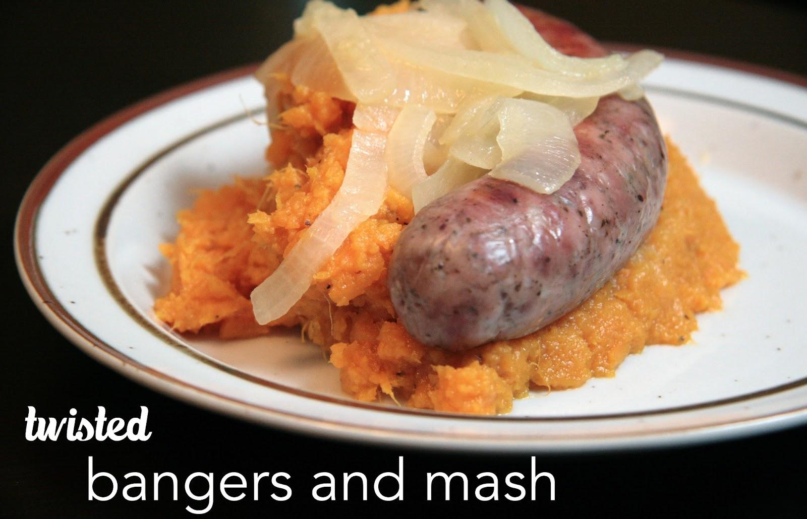 Twisted Bangers and Mash | Local Food Rocks