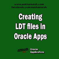 Creating LDT files in Oracle Apps, www.askhareesh.com