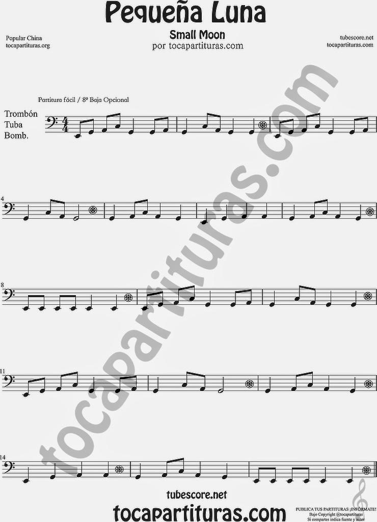 8ª baja Pequeña Luna Partitura de Trombón, Tuba Elicón y Bombardino Sheet Music for Trombone, Tube, Euphonium Music Scores 方便兒童歌曲樂譜小月亮流行民歌在中國的長號管中音號 Popular China Small Moon