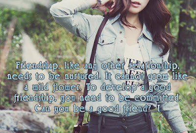 Friendship Quotes, Can you be a good friend?