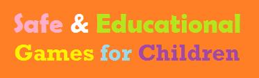 Safe & Educational Games