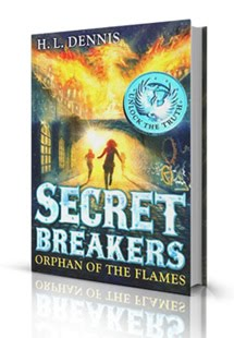 Secret Breakers 2: The Orphan of the Flames by HL Dennis