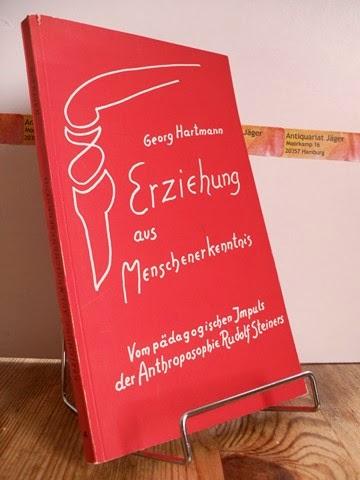 Erziehung aus Menschenerkenntnis. Vom pädagogischen Impuls der Anthroposophie Rudolf Steiners