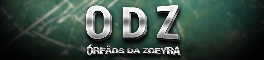 Orfãos Da Zoeira
