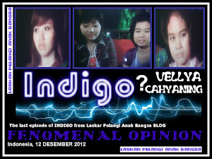 ANAK INDIGO 42 ( VERSI VELLYA DAN CAHYANING THE LAST EPISODE OF INDIGO )