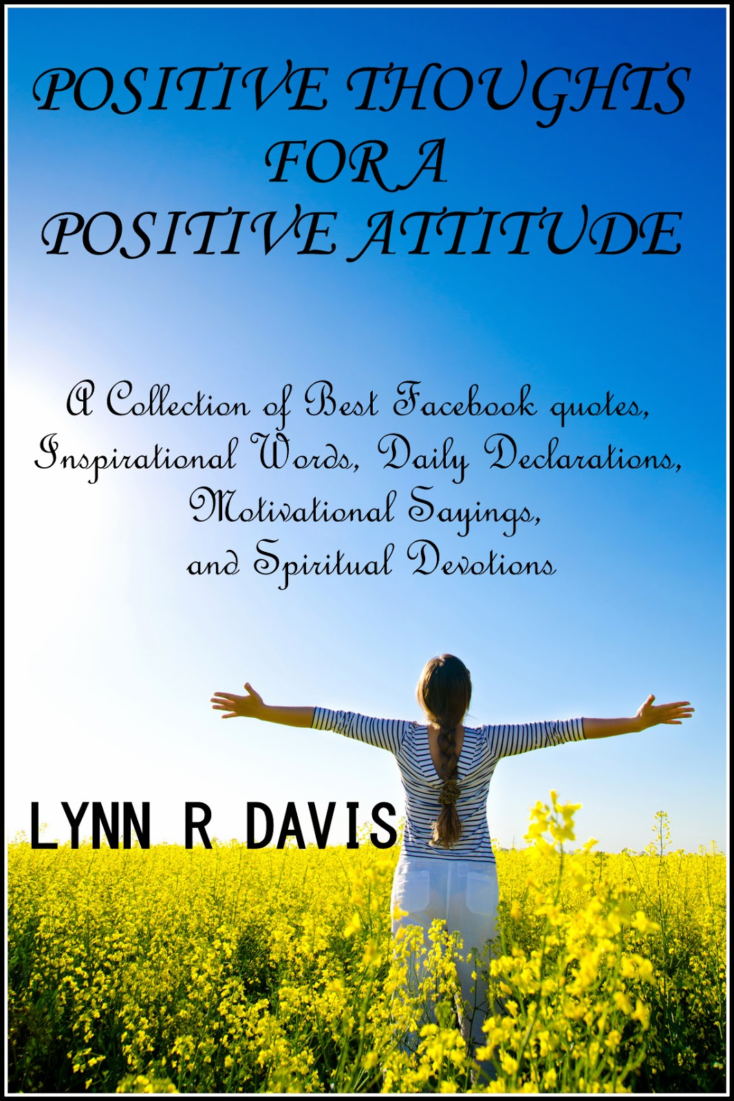 Daily Inspirational Thoughts Lynn R Davis Books February 2014