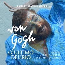 Van Gogh - O Último Delírio!