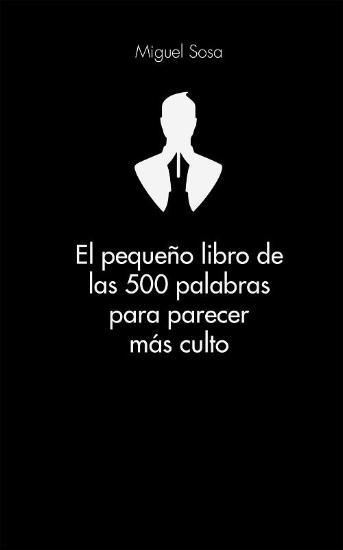 El pequeño libro de las 500 palabras