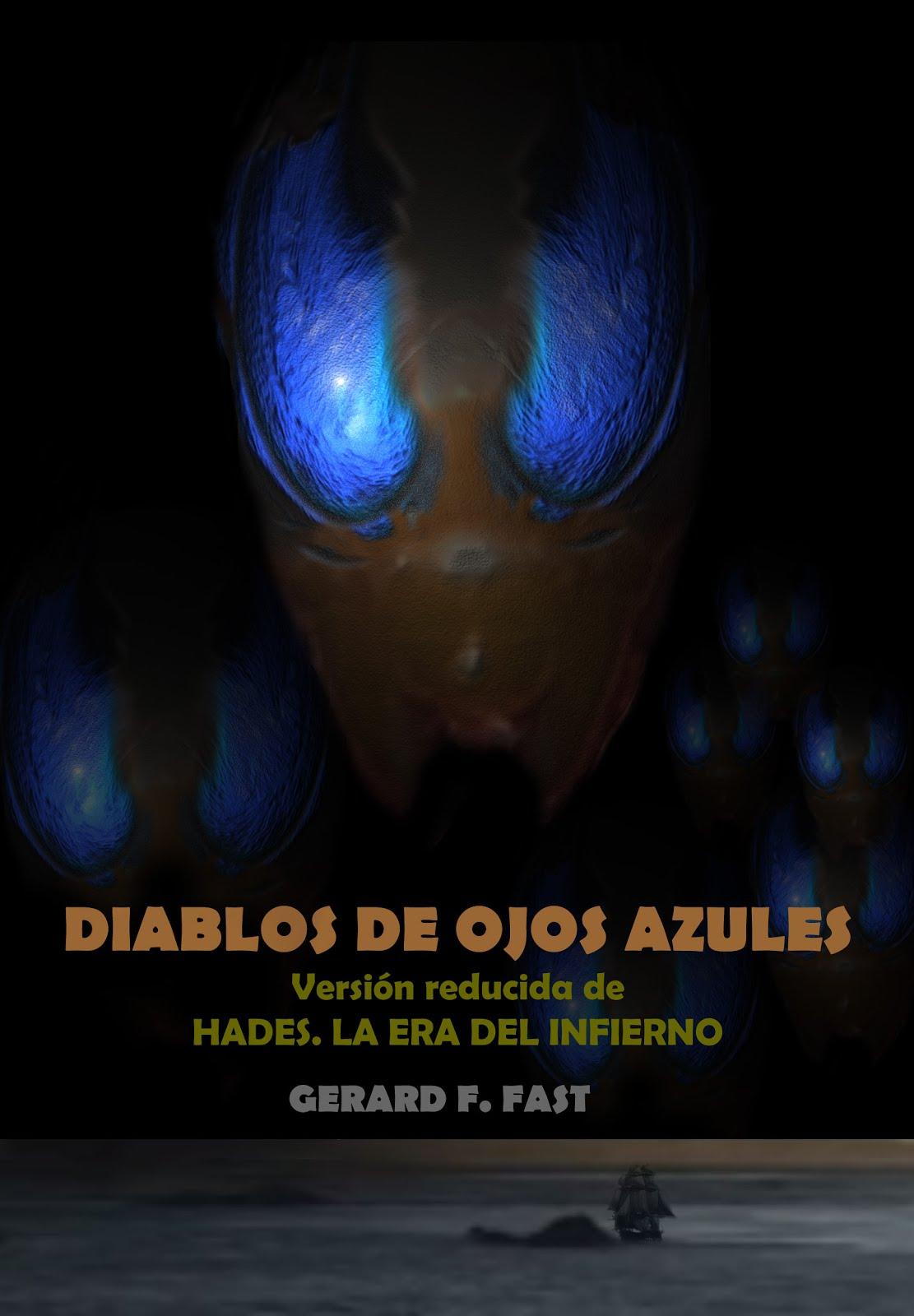 DIABLOS DE OJOS AZULES (VERSIÓN REDUCIDA DE HADES. LA ERA DEL INFIERNO)