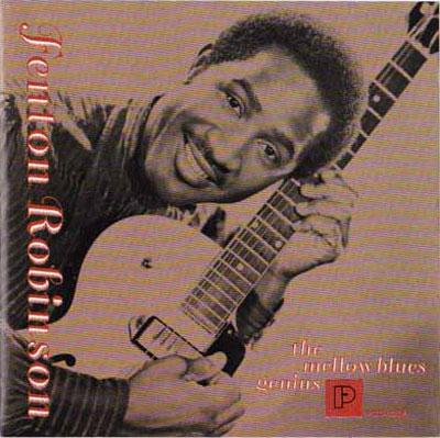 Ce que vous écoutez  là tout de suite - Page 38 FENTON-ROBINSON-Mellow-Blues-Genius-1