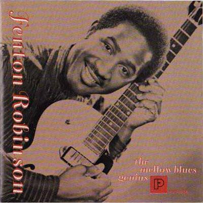 Ce que vous écoutez là tout de suite - Page 5 FENTON-ROBINSON-Mellow-Blues-Genius-1