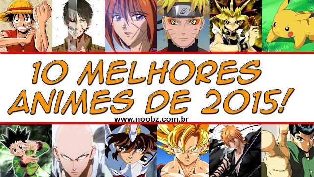 10 animes 2015 Noobz