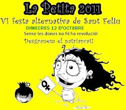 LA PETITA 2011 - FESTA ALTERNATIVA DE SANT FELIU
