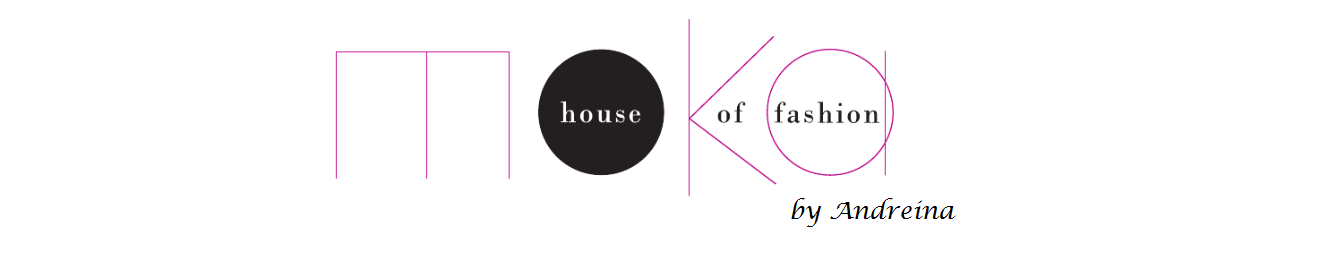 Moka House of fashion