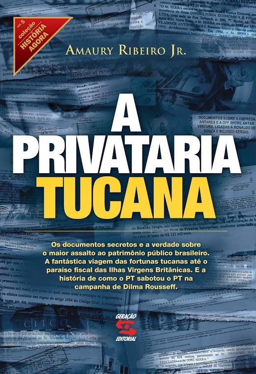 Leitura I - A Privataria Tucana