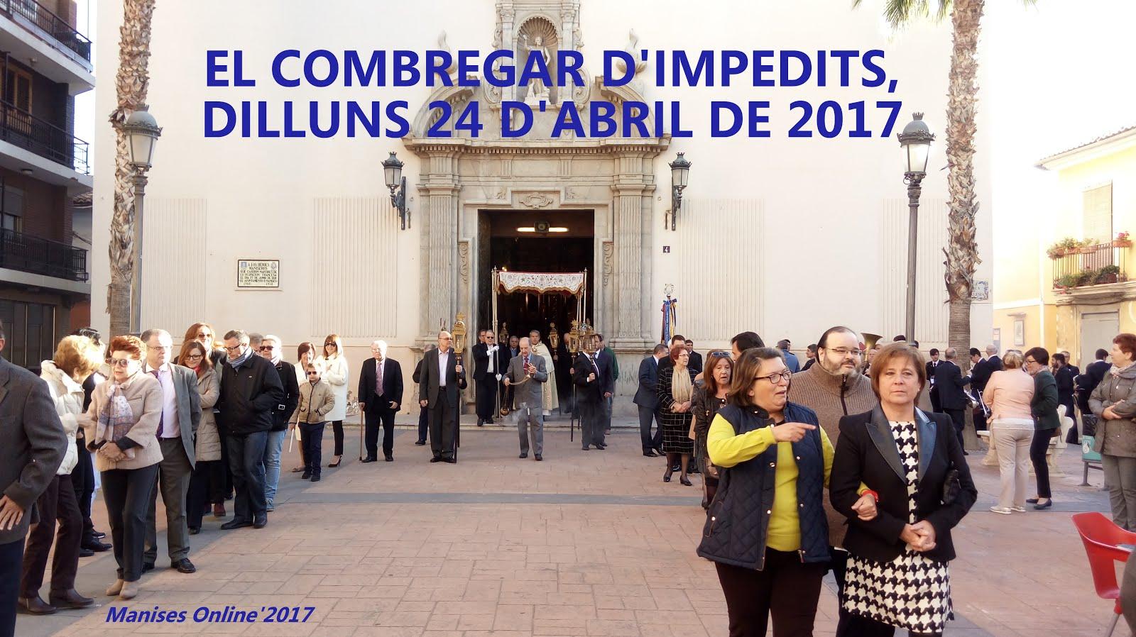 24.04.17 EL COMBREGAR D'IMPEDITS EN MANISES
