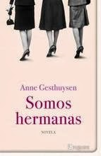 http://lecturasmaite.blogspot.com.es/2013/02/somos-hermanas-de-anne-gesthuysen.html
