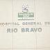 HOSPITAL GENERAL DE RÍO BRAVO, CARECE DE ESPECIALISTAS NO SE ENFERME EN FIN DE SEMANA.