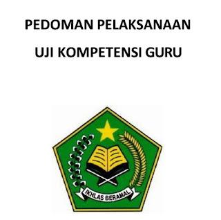Pedoman Pelaksanaan Uji Kompetensi Guru ( UKG ) Kemenag