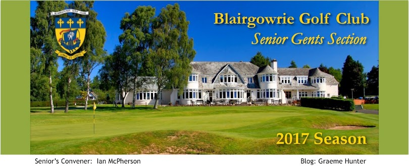 BLAIRGOWRIE GOLF CLUB SENIOR GENT'S SECTION