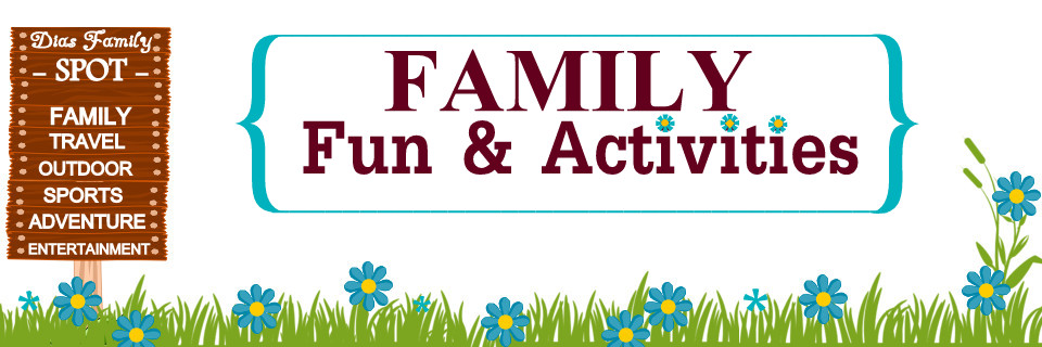 Family Fun &amp; Activities