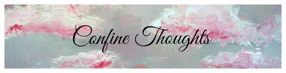 Confine Thoughts