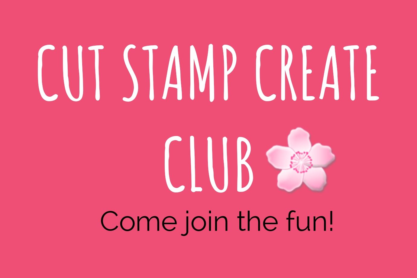 CUT STAMP CREATE CLUB