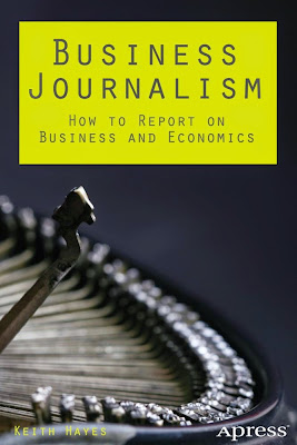 Business Journalism: How to Report on Business and Economics - Free Ebook Download