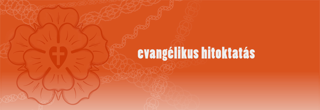Evanglikus Hitoktats